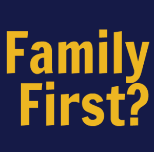 Learning to put Family First (before Work)