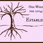 Our Word for 2014: Establish
