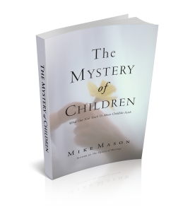 The Mystery of Children - Free eBook by Mike Mason