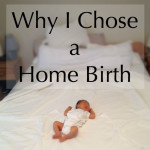 why-i-chose-a-home-birth